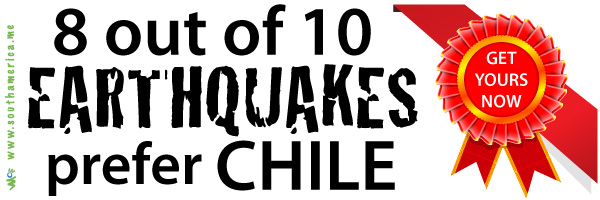 8 out of 10 Earthquakes prefer Chile